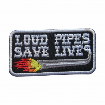 Embroidered patch Loud Pipes Save Lives