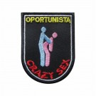 Embroidered patch Crazy Sex - Oportunista