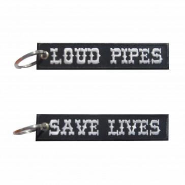 Llavero bordado Loud Pipes Save Lives